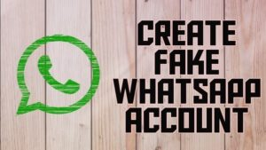 Create Fake Whatsapp account