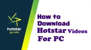 hotstar-video-download-for-pc
