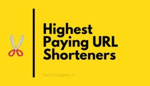 Highest Paying URL Shorteners