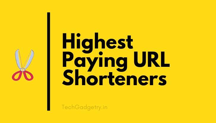 Highest Paying URL Shorteners