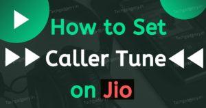 How to set Jio Caller Tune