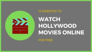 Best sites to WATCH HOLLYWOOD MOVIES ONLINE for free