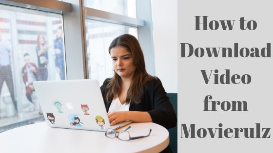 How to download Movierulz video