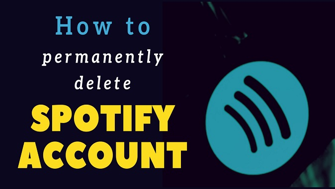 How to permanently Delete Spotify account