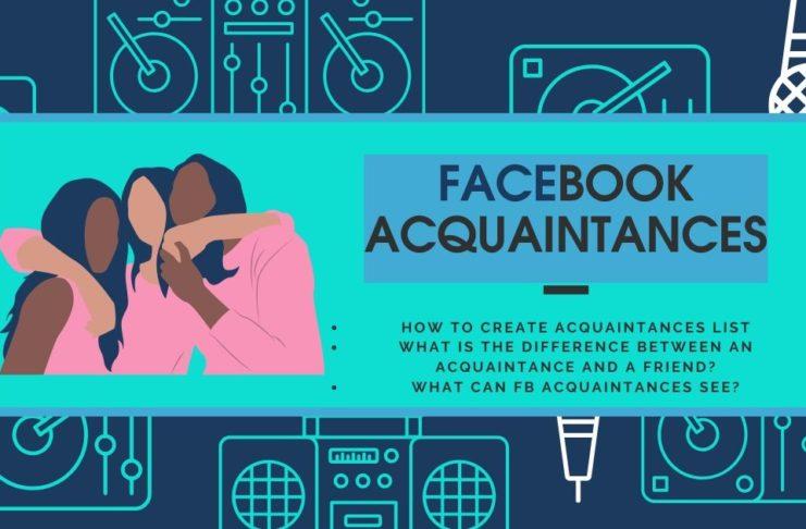 Facebook Acquaintances List Meaning