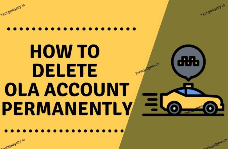 How to delete Ola account permanently