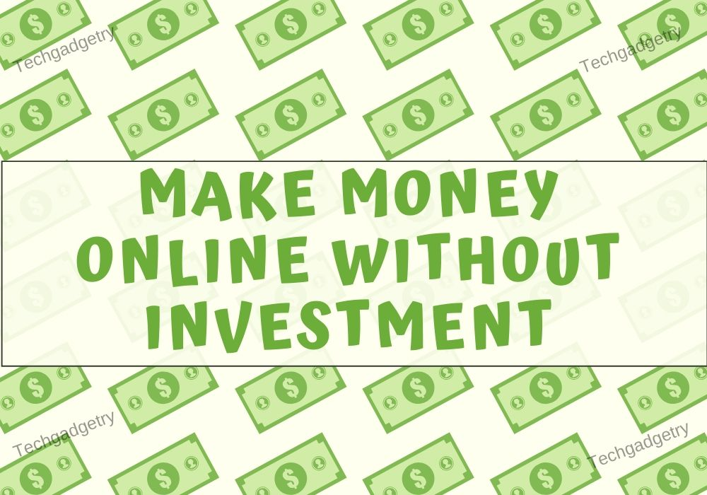 Make Money Online from home without investment