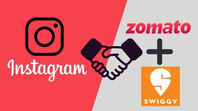 Instagram Partners Zomato and Swiggy restaurants