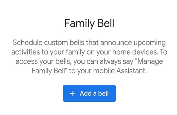 Google assistant will have Family bell feature