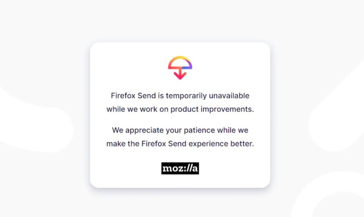 Mozilla Firefox send File Sharing Feature suspended