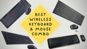Best Wireless Keyboard and Mouse Combo