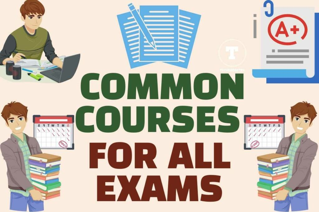 Common Courses for all exams